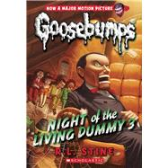 Night of the Living Dummy 3 (Classic Goosebumps #26) by Stine, R.L., 9780545828819
