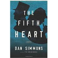 The Fifth Heart by Simmons, Dan, 9780316198820