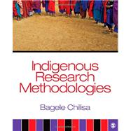 Indigenous Research Methodologies by Bagele Chilisa, 9781412958820