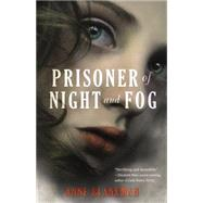 Prisoner of Night and Fog by Blankman, Anne, 9780062278821