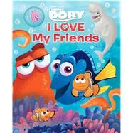 I Love My Friends by Froeb, Lori C.; Disney Storybook Art Team, 9780794438821