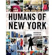 Humans of New York by Stanton, Brandon, 9781250038821