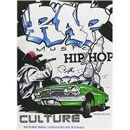 Rap Music and Hip Hop Culture by Mook, Richard; Rulon-Maxwell, Gerald, 9781465278821