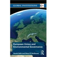 European Union and Environmental Governance by Selin; Henrik, 9780415628822