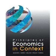 Principles of Economics in Context by Goodwin; Neva, 9780765638823
