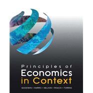 Principles of Economics in Context by Goodwin; Neva, 9780765638823