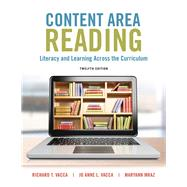 Content Area Reading Literacy and Learning Across the Curriculum, Enhanced Pearson eText with Loose-Leaf Version -- Access Card Package by Vacca, Richard T.; Vacca, Jo Anne L.; Mraz, Maryann E., 9780134068824