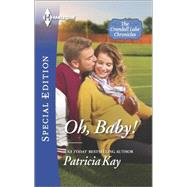 Oh, Baby! by Kay, Patricia, 9780373658824