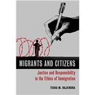 Migrants and Citizens by Rajendra, Tisha M., 9780802868824