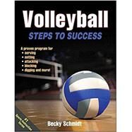 Volleyball Steps to Success by Schmidt, Becky, 9781450468824
