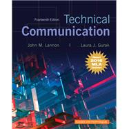Technical Communication, MLA Update by Lannon, John M.; Gurak, Laura J., 9780134678825