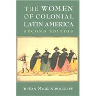 The Women of Colonial Latin America by Susan Migden Socolow, 9780521148825