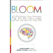 Bloom by Kenney, Lynne; Young, Wendy, 9781936268825