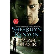 Dream Chaser by Kenyon, Sherrilyn, 9780312938826
