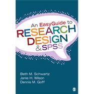 An Easyguide to Research Design & Spss by Schwartz, Beth M.; Wilson, Janie H.; Goff, Dennis M., 9781452288826