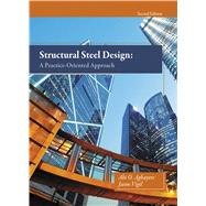 Structural Steel Design A Practice-Oriented Approach by AGHAYERE & VIGIL, 9780133418828