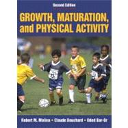Growth, Maturation & Physical Activity - 2E by Malina, Robert, 9780880118828