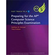 Fast Track to a 5: Preparing for AP® Computer Science Principles Examination by Cengage Learning, 9781337288828