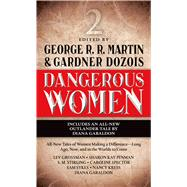 Dangerous Women 2 by Martin, George R. R.; Dozois, Gardner, 9780765368829
