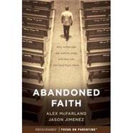 Abandoned Faith by Mcfarland, Alex; Jimenez, Jason, 9781589978829