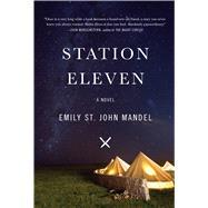 Station Eleven by Mandel, Emily St. John, 9781594138829
