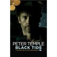 Black Tide by Temple, Peter, 9781921758829
