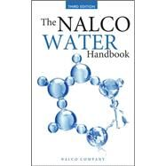 The Nalco Water Handbook, Third Edition by Unknown, 9780071548830