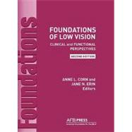 Foundations of Low Vision by Corn, Anne L.; Erin, Jane N., 9780891288831