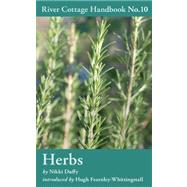Herbs River Cottage Handbook No.10 by Duffy, Nikki, 9781408808832