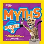 Myths Busted! 3 by KRIEGER, EMILY, 9781426318832