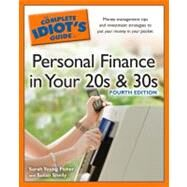 The Complete Idiot's Guide to Personal Finance inYour 20s &30s, 4th Edition by Fisher, Sarah Young; Shelly, Susan, 9781592578832