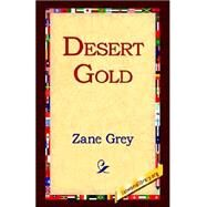 Desert Gold by Grey, Zane, 9781421808833
