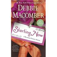 Starting Now by MACOMBER, DEBBIE, 9780345528834