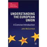 Understanding the European Union A Concise Introduction by McCormick, John, 9780230298835