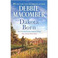 Dakota Born The Farmer Takes a Wife by Macomber, Debbie, 9780778318835