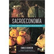 Sacroeconomía by EISENSTEIN, CHARLESSVED, ARIANNE, 9781583948835