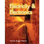 Electricity and Electronics by Gerrish, Howard H.; Dugger, William E., Jr.; Roberts, Richard M., 9781590708835