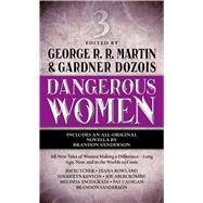 Dangerous Women 3 by Martin, George R. R.; Dozois, Gardner, 9780765368836