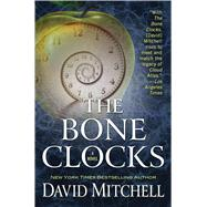 The Bone Clocks by Mitchell, David, 9781594138836
