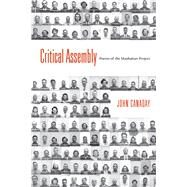 Critical Assembly by Canaday, John, 9780826358837