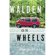 Walden on Wheels by Ilgunas, Ken, 9780544028838