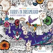 Zendoodle Coloring Presents Fairies in Dreamland An Artist's Coloring Book by Klette, Denyse, 9781250108838