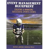 Event Management Blueprint by Lawrence, Heather; Wells, Michelle, 9781465278838