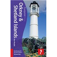 Orkney & Shetland Islands Focus Guide, 2nd by Murphy, Alan, 9781909268838