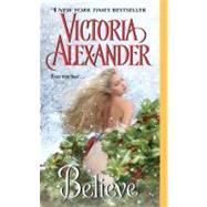 Believe by Alexander Victoria, 9780061728839