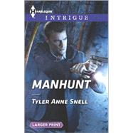 Manhunt by Snell, Tyler Anne, 9780373748839