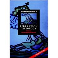 The Cambridge Companion to Liberation Theology by Edited by Christopher Rowland, 9780521868839