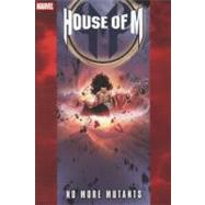 House of M by DeFilippis, Nunzio; Weir, Christina; Lopresti, Aaron; Hine, David; Bedard, Tony, 9780785138839