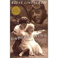 Under a Wing A Memoir by Lindbergh, Reeve, 9781439148839