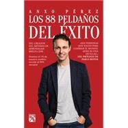 Los 88 peldaños del éxito / The 88 Steps to Success by Pérez, Anxo, 9786070728839